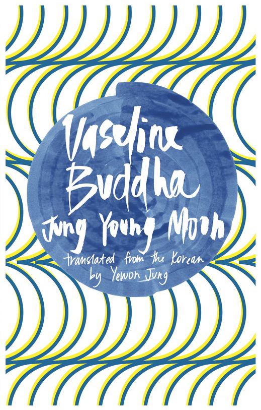 Vasline Buddha